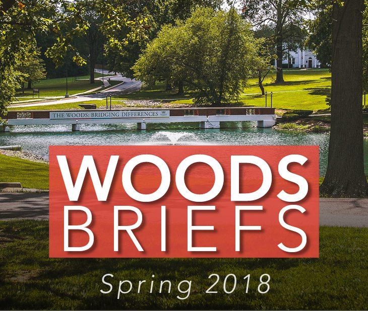 Woods Briefs: Spring 2018